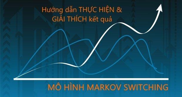 Hướng dẫn thực hiện và đọc kết quả ước lượng mô hình Markov Switching trên Stata