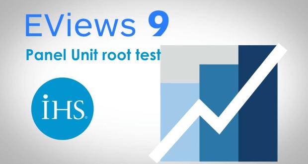 Panel Unit root test - thực hiện kiểm tra nghiệm đơn vị với dữ liệu bảng trên EViews