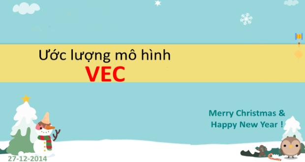 Ước lượng mô hình VEC